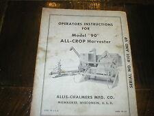 Allis Chalmers Model 90 All-rop Harvester Operators Manual