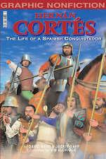 Hernan Cortes: The Life of a Spanish Conquistador (Graphic Non-fiction), New, Ja
