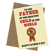 Greetings Card Greatest Child Comedy Rude Funny Humour Fathers Day Dad #188