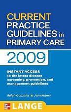 CURRENT Practice Guidelines in Primary Care 2009 (LANGE CURRENT Series)