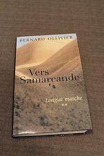 Vers Samarcande - Bernard Ollivier  2003