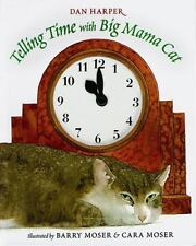 Telling Time with Big Mama Cat by Harper, Dan