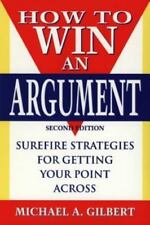 How to Win an Argument, Gilbert, Michael A, Acceptable Book