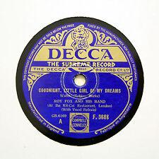 """Roy Fox et son Groupe """"Goodnight petite fille de mes rêves"""" DECCA F-3688 [78 tours]"""