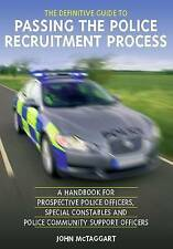 The Definitive Guide to Passing the Police Recruitment Process: A Handbook for …