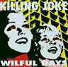 Killing Joke : Wilful Days CD Value Guaranteed from eBay's biggest seller!