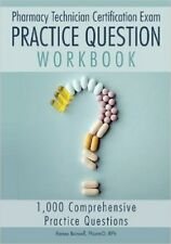 """Pharmacy Technician Certification Exam Practice Question Workbook"" 2018 Edition"