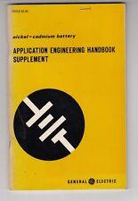 1973 Nickel-Cadmium Battery-Application Engineering Handbook By GE Supplement m9