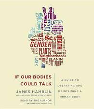 If Our Bodies Could Talk Guide Operating Maintaining  by Hamblin James CD-AUDIO