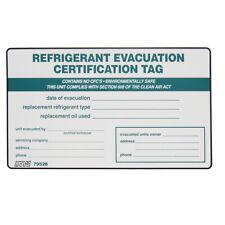 SOLD EACH - REFRIGERANT EVACUATION Certification Tag / REFRIGERANT I.D. Label