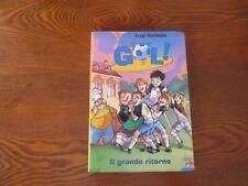 GOL!-9- IL GRANDE RITORNO -LUIGI GARLANDO