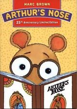 Arthur's Nose : 25th Anniversary Limited Edition Marc Brown Hardcover
