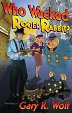Who Wacked Roger Rabbit?: By Wolf, Gary