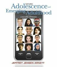 Adolescence and Emerging Adulthood: A Cultural Approach (4th Edition), Arnett, J