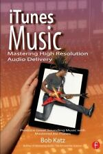 iTunes Music: Mastering High Resolution Audio Delivery: Produce Great-ExLibrary
