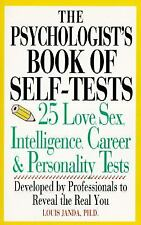Perigee: Psychologist's Book of Self-Tests : 25 Love, Sex, Intelligence, Career,