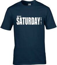 Saturday T-Shirt Men's Many Colours & Sizes All Days Of Week Available t-shirt