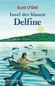 Insel der blauen Delfine: Roman: Insel Der Blauen Delphi... | Buch | Zustand gut