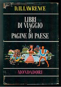 LAWRENCE DAVID H. LIBRI DI VIAGGIO E PAGINE DI PAESE MONDADORI 1961OPERE X