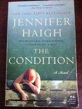 The Condition by Jennifer Haigh (2009, Paperback) Good Book
