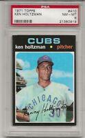 1971 TOPPS # 410 KEN HOLTZMAN, PSA 8 NM-MT, CHICAGO CUBS,  L@@K !