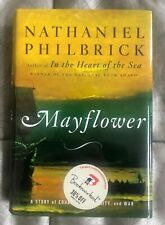 Mayflower: A Story of Courage, Community, and War by Nathaniel Philbrick (2006)