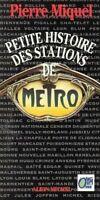Petite histoire des stations de métro