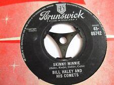 BILL HALEY & COMETS SKINNY MINNIE c/w HOW MANY 1958 BRUNSWICK IN COMPANY SLEEVE