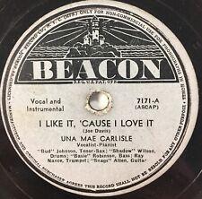 "UNA MAE CARLISLE I Like It Cause I Love It You Gotta Take Your Time 10"" 78 RPM"