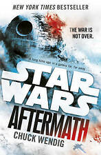 Star Wars: Aftermath: Journey to Star Wars: The Force Awakens by Chuck Wendig (Paperback, 2016)