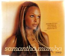 SAMANTHA MUMBA - LATELY (3 tracks plus video CD single)