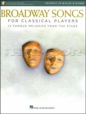 Broadway Songs for Classical Players B Flat Trumpet & Piano Music Book/Audio