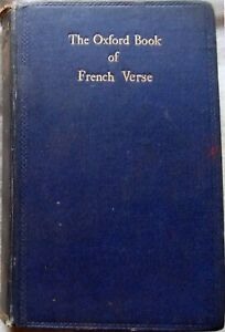 The Oxford Book of French Verse: 13-19C Lucas; Hardback book (OUP 1920)