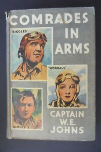 Comrades in Arms by Captain W.E. Johns, First Edition 1947