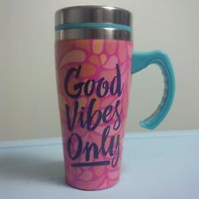 GOOD VIBES ONLY PINK THERMAL INSULATED STAINLESS 16 OUNCE TRAVEL COFFEE MUG