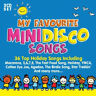 Various Artists : My Favourite Mini Disco Songs CD 2 discs (2017) ***NEW***