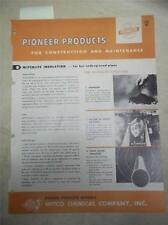 Witco Chemical Co Catalog~Pioneer Products Insulation~Spray-on~Asbes tos~1962