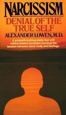 Narcissism: Denial of the True Self, M.D., Alexander Lowen, 0020772904, Book, Ac