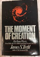 The Moment of Creation: Big Bang Physics James Trefil HCDJ 1st Ed 1983 Book