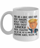 Funny Donald Trump Great Dad Coffee Mug Daddy Gift For Dad Cup Fathers Day 11oz