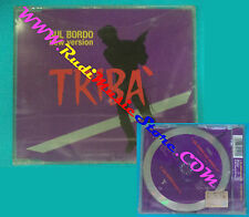 CD singolo Tribà Sul Bordo New Version TAR 672119 1 SIGILLATO no lp mc vhs(S30)