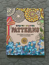 PATTERNS Inspired Coloring : Coloring to Relax and Free Your Mind