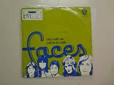 FACES:(w/Rod Stewart)Stay w/Me-You're So Rude-Portugal 72 Warner Bros.Recs. PSL