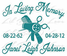 PERSONALIZED IN LOVING MEMORY VINYL DECAL HAIR STYLIST WITH NAMES AND DATES