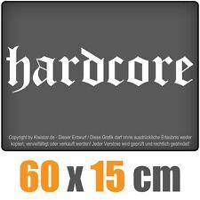 Hardcore  chf0162 weiß 60 x 15 cm Heckscheibenaufkleber