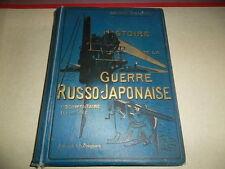 DONNET GASTON HISTOIRE DE LA GUERRE RUSSO JAPONAISE 1904-1905