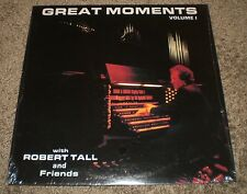 Great Moments Volume 1 Robert Tall~SEALED~Yamaha CE 20 Synthesizer~FAST SHIPPING
