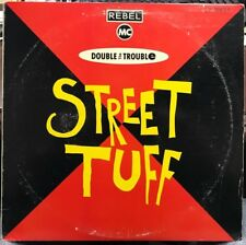 "THE REBEL MC AND DOUBLE THE TROUBLE STREET TUFF 12"" 1989 PROMO COPY"