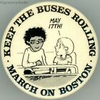1975 Doonesbury Keep the Buses Rolling March on Boston Cause Pin Pinback Button