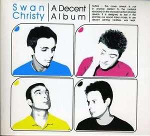 SWAN CHRISTY - A Decent Album - Digipak-CD - 162350